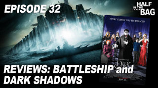 Red Letter Media: Half in the Bag: Battleship and Dark Shadows