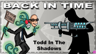 Todd in the Shadows: Back in Time
