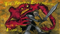 The Spoony Experiment: Ultima 9 Ascension (Part 2)