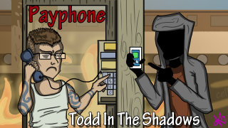 Todd in the Shadows: Payphone
