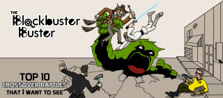 Blockbuster Buster: Top 10 Crossover Battles that I want to see