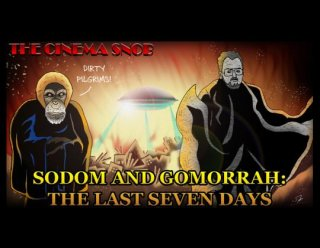Cinema Snob: SODOM AND GOMORRAH: THE LAST SEVEN DAYS