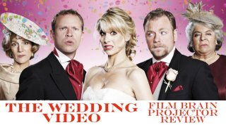 Film Brain: Projector: The Wedding Video