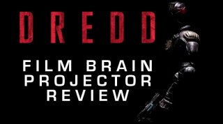 Film Brain: Projector: Dredd