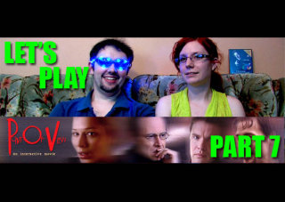 Obscurus Lupa Presents: Let's Play: POV - Part 7