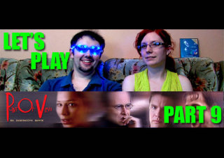 Obscurus Lupa Presents: Let's Play: POV - Part 9