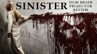 Film Brain: Projector: Sinister