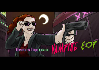 Obscurus Lupa Presents: Vampire Cop