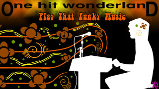Todd in the Shadows: ONE HIT WONDERLAND: Play That Funky Music by Wild Cherry