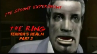 The Spoony Experiment: The Ring: Terror's Realm (Part 2)