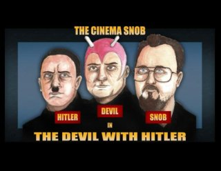 Cinema Snob: THE DEVIL WITH HITLER