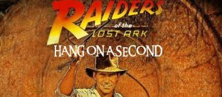 MikeJ: Hang on a Second: Indiana Jones and the Raiders of the Lost Ark