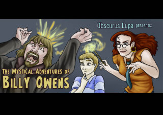 Obscurus Lupa Presents: The Mystical Adventures of Billy Owens
