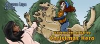 Obscurus Lupa Presents: Adventures of Bailey, Christmas Hero