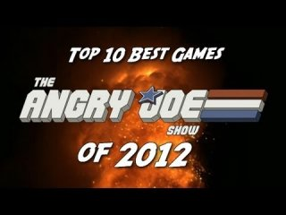 Angry Joe Show: Top 10 BEST Games of 2012!
