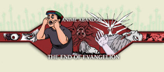 Anime Abandon: The End of Evangelion