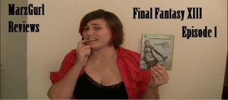 MarzGurl: Final Fantasy XIII - Episode 1