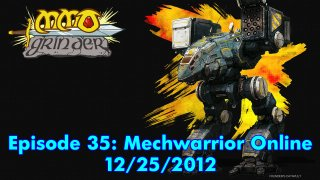 MMO Grinder: Mechwarrior Online (Episode 35)