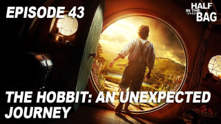 Red Letter Media: Half in the Bag: The Hobbit - An Unexpected Journey