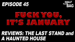 Red Letter Media: Half in the Bag: The Last Stand and A Haunted House