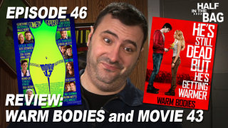 Red Letter Media: Half in the Bag: Warm Bodies and Movie 43