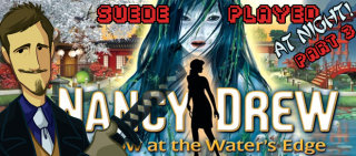 Suede: Suede Played Nancy Drew AT NIGHT: Part 3