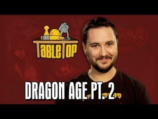 TableTop: Dragon Age: Chris Hardwick, Kevin Sussman, and Sam Witwer on TableTop, episode 19 pt. 2