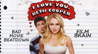 Bad Movie Beatdown: I Love You, Beth Cooper