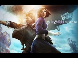 Escapist Reviews: BIOSHOCK INFINITE