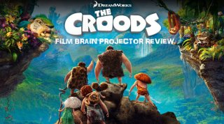 Film Brain: Projector: The Croods