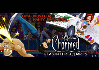 Obscurus Lupa Presents: Manic Episodes: Charmed (Season 3) - Part 2