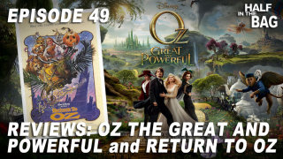 Red Letter Media: Half in the Bag: Oz the Great and Powerful and Return to Oz
