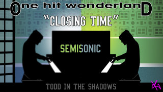 Todd in the Shadows: ONE HIT WONDERLAND: Closing Time