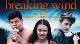 Bad Movie Beatdown: Breaking Wind