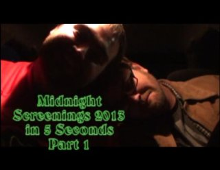 Brad Jones: Midnight Screenings 2013 in 5 Seconds (Part 1)