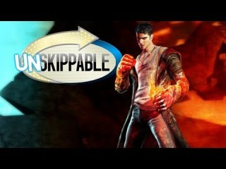 Unskippable: DMC DEVIL MAY CRY