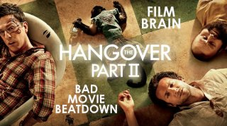 Bad Movie Beatdown: The Hangover Part II