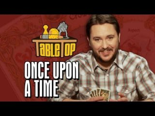 TableTop: Once Upon a Time: Wil Wheaton, Amy Berg, Mike Phirman, and Chris Doc Wyatt on TableTop SE2E03
