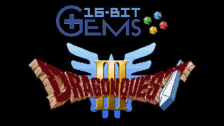 Clan of the Gray Wolf: 16-Bit Gems #33: Dragon Quest III