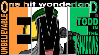 Todd in the Shadows: ONE HIT WONDERLAND - Unbelievable by EMF