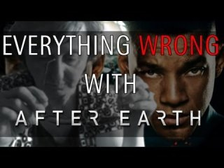 Your Movie Sucks: Everything wrong with After Earth as explained by my mom