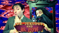Phelous: Dr. Jekyll and Mr. Hyde