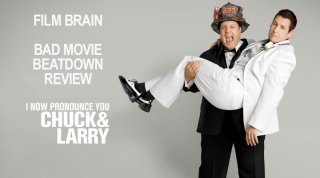 Bad Movie Beatdown: I Now Pronounce You Chuck & Larry