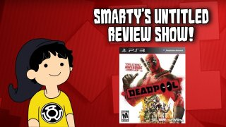 The Machinimist: Smarty's Untitled Show - Deadpool