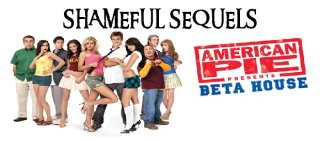 MikeJ: Shameful Sequels: American Pie Presents Beta House