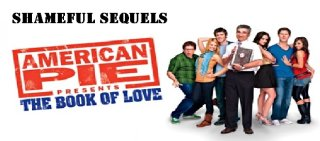 MikeJ: Shameful Sequels: American Pie Presents The Book of Love