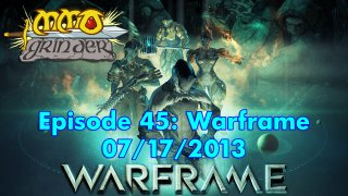 MMO Grinder: Warframe (Episode 45)