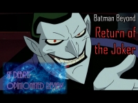 SF Debris: Batman Beyond: Return of the Joker