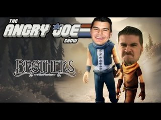Angry Joe Show: AngryJoe Plays Brothers: A Tale of Two (Joes)
