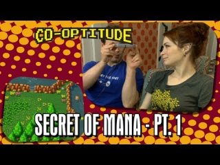 Co-Optitude: Felicia Day and Ryon Day Play Secret of Mana Pt. 1 - Co-Optitude Episode 12